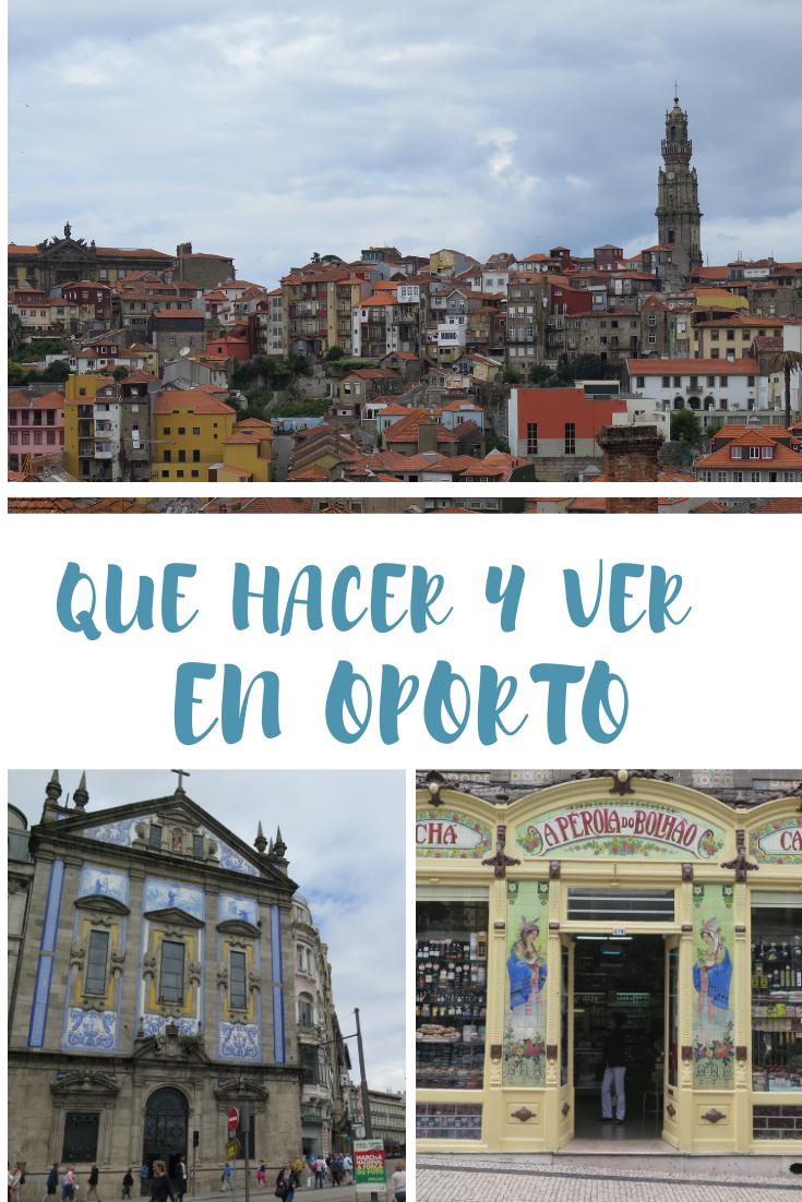 Qué Hacer Y Ver En Oporto Itinerario 2 O 3 Días Magia En El Camino